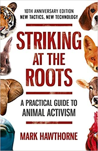 Striking at the Roots, by Mark Hawthorne